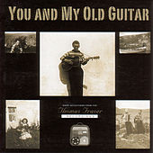 You And My Old Guitar by Thomas Fraser