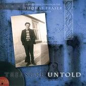 Treasure Untold by Thomas Fraser