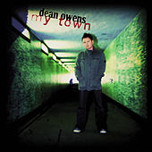 My Town by Dean Owens