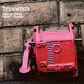 Tripswitch by John Mcsherry