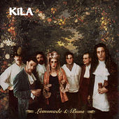 Lemonade And Buns by Kila