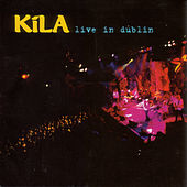 Live In Dublin by Kila