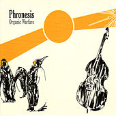 Organic Warfare by Phronesis