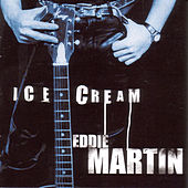 Ice Cream by Eddie Martin
