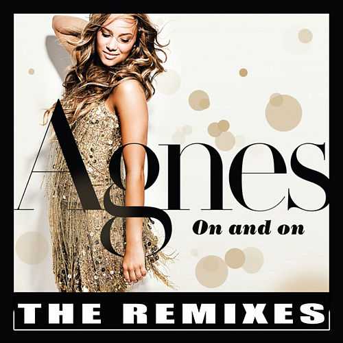 On and On - The Remixes by Agnes