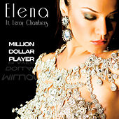 Million Dollar Player by Elena