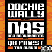 Oochie Wally by QB Finest