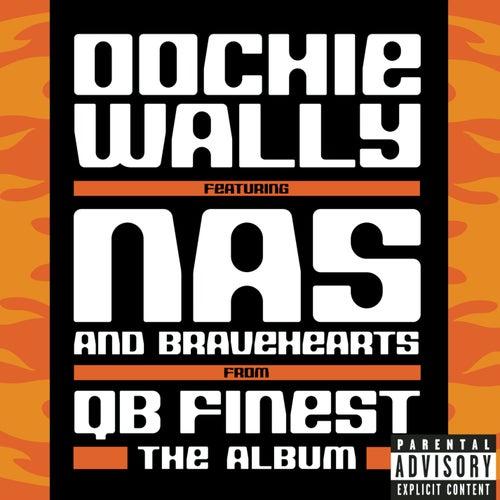 Oochie Wally by QB Finest