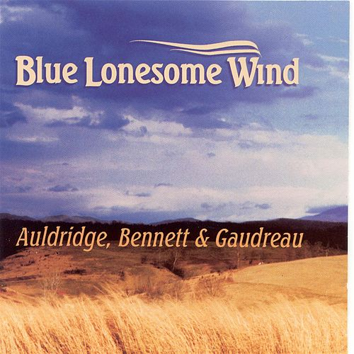Blue Lonesome Wind by Mike Auldridge