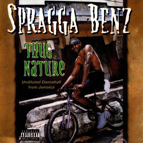 Thug Nature by Spragga Benz
