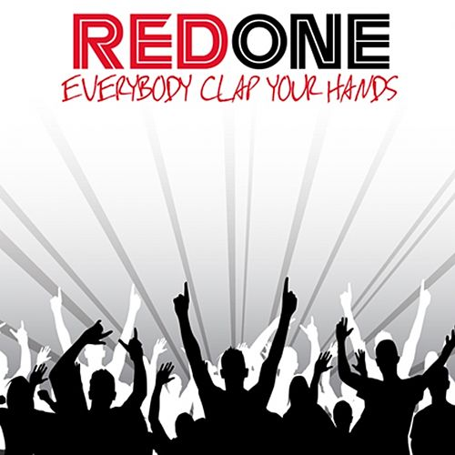 Everybody Clap Your Hands by Red One