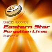 Forgotten Lives by Eastern Star
