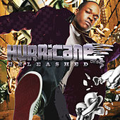Unleashed by Hurricane Chris