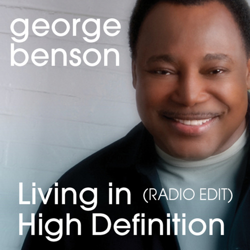 Living in High Definition by George Benson