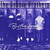 Brotherhood by The Doobie Brothers