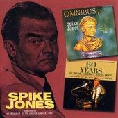 Omnibust / 60 Years Of Music America Hates Best by Spike Jones