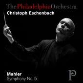Mahler: Symphony No. 5 in C-Sharp Minor by Philadelphia Orchestra