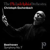 Beethoven: Symphony No. 7 in A Major, Op. 92 by Philadelphia Orchestra