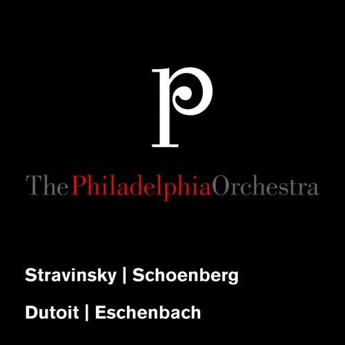 Stravinsky: Concerto in E-Flat Major - Schoenberg: Chamber Symphony No. 1 by Philadelphia Orchestra