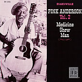 Medicine Show Man by Pink Anderson