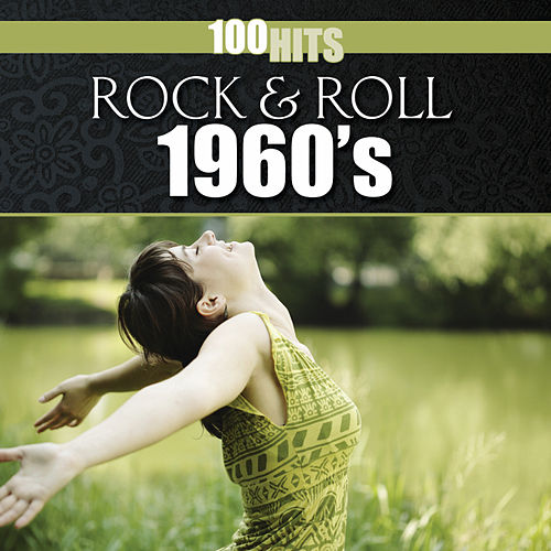 100 Hits: Rock & Roll 1960s by Various Artists