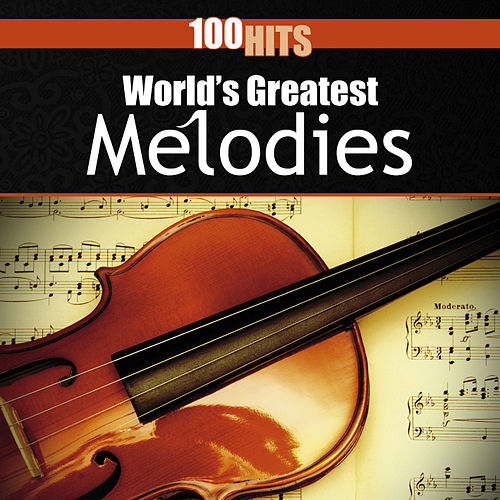 100 Hits: World's Greatest Melodies by 101 Strings Orchestra