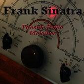 Fireside Radio Melodies by Frank Sinatra