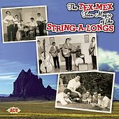 The Tex-Mex Teen Magic Of The String-A-Longs by Various Artists
