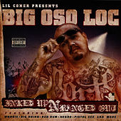 Inked Up N Banged Out by Big Oso Loc