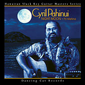Night Moon - Pō Mahina by Cyril Pahinui