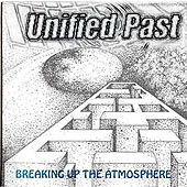 Breaking Up The Atmosphere by Unified Past