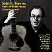 Friends Forever by Stefan Grossman