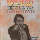 Disco de Oro by Cheche Mendoza y sus Satelites