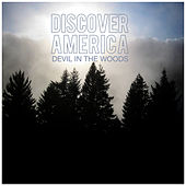 Devil in the Woods - Single by Discover America