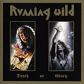 Death Or Glory by Running Wild