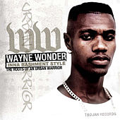 Inna Bashment Stylee – The Roots Of An Urban Warrior by Wayne Wonder