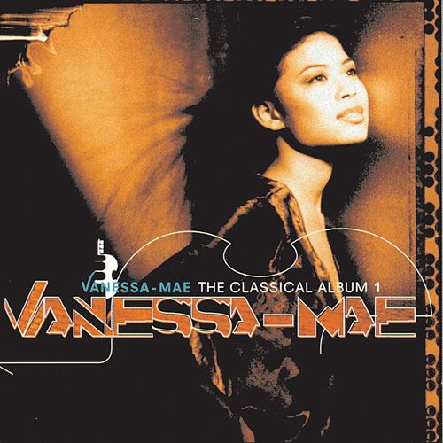 The Classical Album-Vanessa Mae by Various Artists