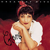 Greatest Hits by Gloria Estefan