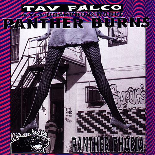 Panther Phobia by Tav Falco's Panther Burns