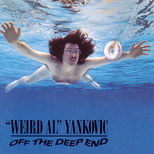 Off The Deep End by 'Weird Al' Yankovic