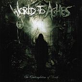 In Contemplation of Death by World to Ashes
