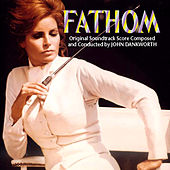 Fathom - Original Soundtrack Recording by John Dankworth
