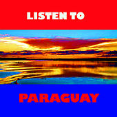 Listen to Paraguay by Various Artists