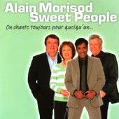 On Chante Toujours Pour Quelqu'Un… by Alain Morisod
