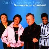 Un Monde En Chansons by Alain Morisod
