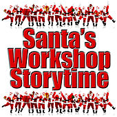 Santa's Workshop Storytime by Kids - Story