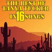 The Best Of Tanya Tucker In 16 Songs by Tanya Tucker