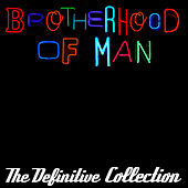 The Definitive Collection by Brotherhood Of Man