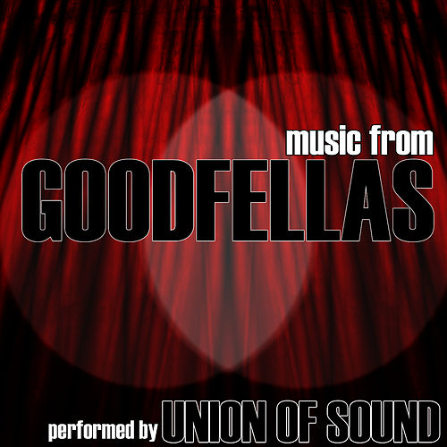 Music From Goodfellas by Studio All Stars