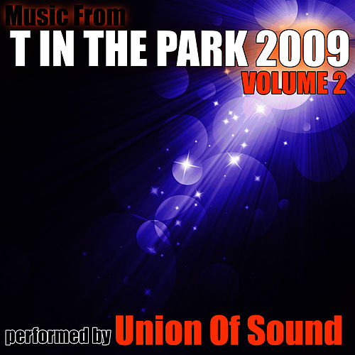 Music From T In The Park '09 Volume 2 by Studio All Stars